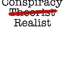 Conspiracy Realist by EsotericExposal