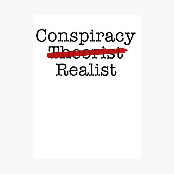 Conspiracy Realist Photographic Print