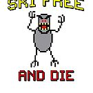 Ski Free And Die by EsotericExposal
