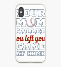 Your mom called you left your game at home iPhone Case