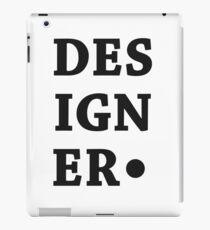 Designer. iPad Case/Skin