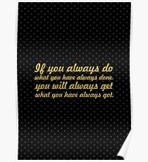 """If you always... """"Tony Robbins"""" Inspirational Quote Poster"""