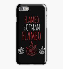 FLAMEO HOTMAN! iPhone Case/Skin
