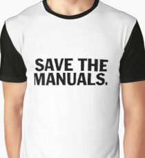 Save the manuals T-shirt. Limited edition design! Graphic T-Shirt