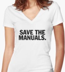 Save the manuals T-shirt. Limited edition design! Women's Fitted V-Neck T-Shirt