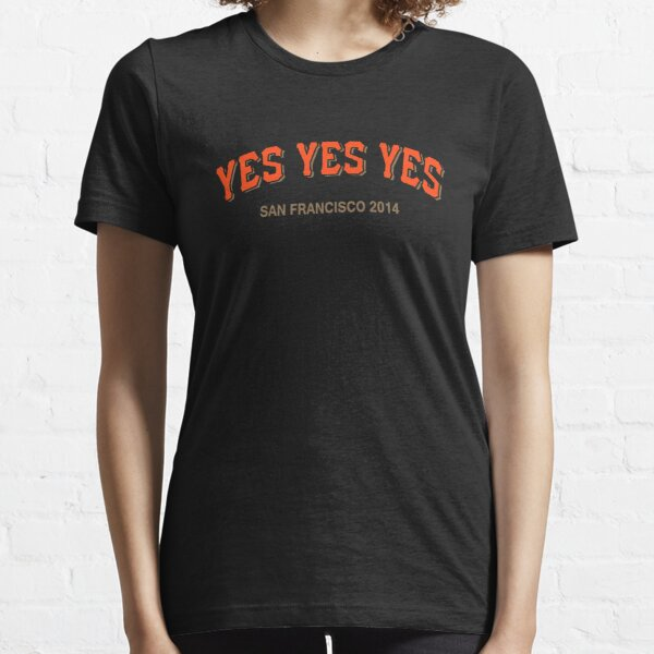 YES YES YES Essential T-Shirt