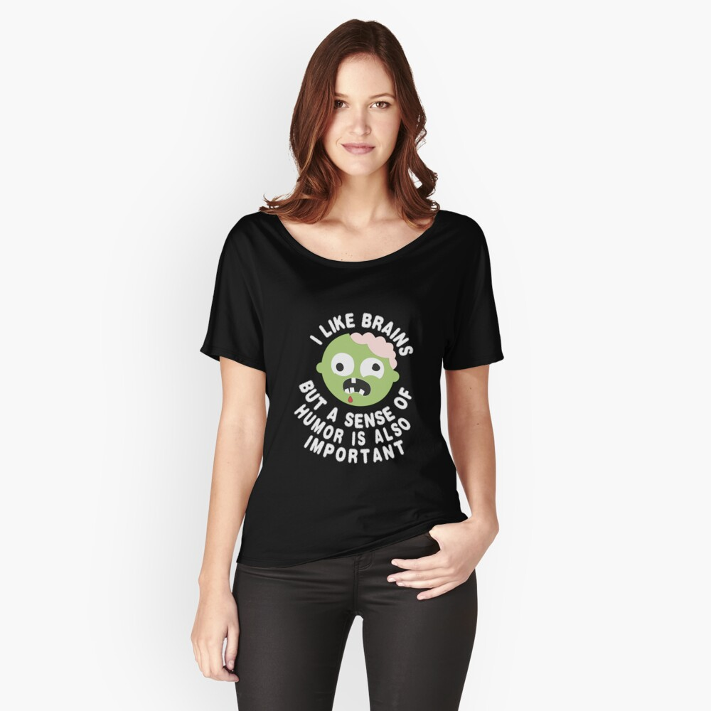 Zombie Sense Of Humor Women's Relaxed Fit T-Shirt Front