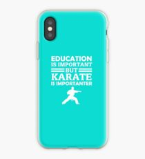 Karate Is Importanter  iPhone Case