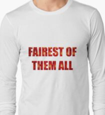 Fairest Of Them All T-Shirt