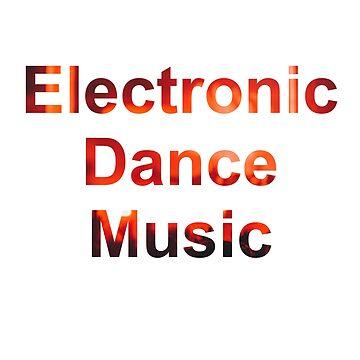 Electronic Dance Music by chetanjawale98
