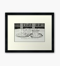 Tea is the key quote on gifts and clothing, prints and interior goods Framed Print