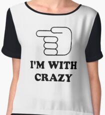 I'm With Crazy Women's Chiffon Top