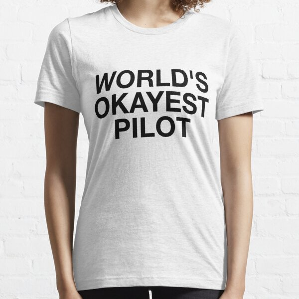 World's Okayest Pilot Essential T-Shirt