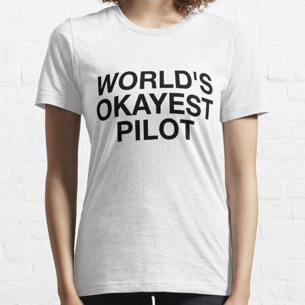 World's Okayest Pilot Essential T-Shirt