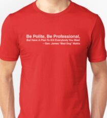 Mad Dog Mattis Quote Unisex T-Shirt
