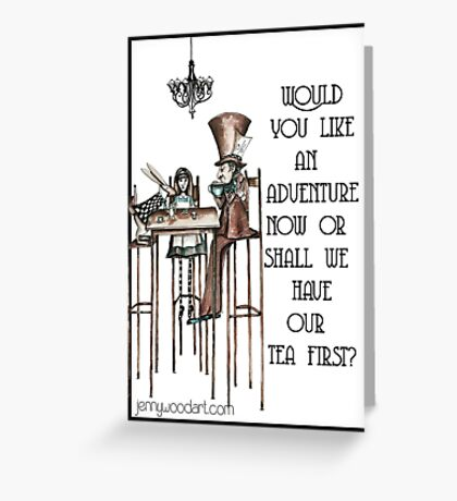Would you like an adventure? Greeting Card