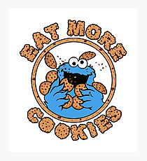Cookie monster - Eat MORE Cookies Photographic Print