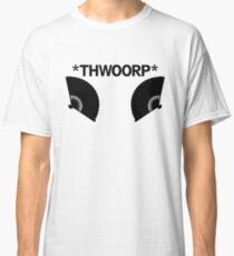 *THWOORP* Fans Classic T-Shirt