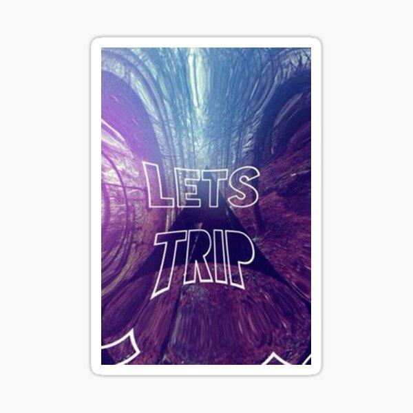 Lets trip Sticker