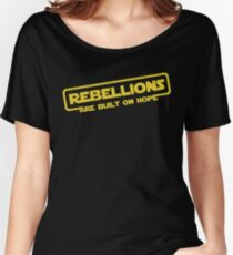 "Star Wars - ""Rebellions are built on hope!""  Women's Relaxed Fit T-Shirt"