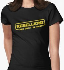 "Star Wars - ""Rebellions are built on hope!""  Womens Fitted T-Shirt"