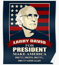 Larry David for President Poster