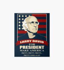 Larry David for President Art Board