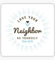 Love Your Neighbor As Yourself Scripture Emblem Sticker