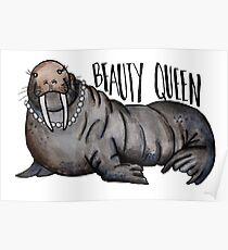 Beauty Queen Walrus Poster