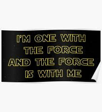 I'm One With The Force and The Force Is With Me III - Starfield Poster