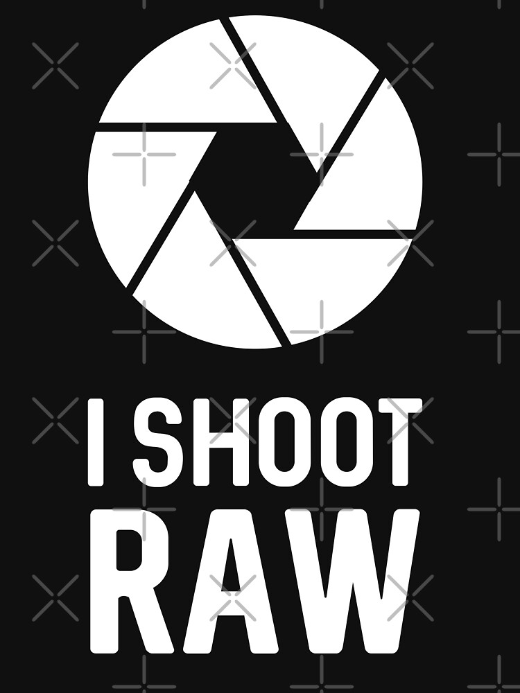 I Shoot Raw by dreamhustle