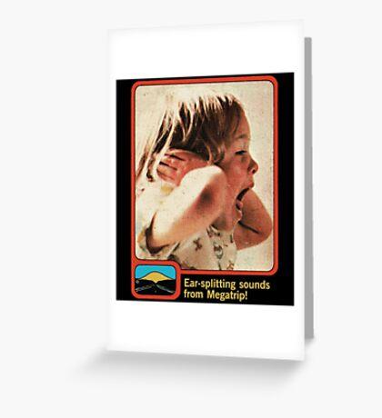 Ear Splitting Greeting Card