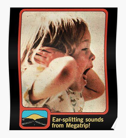 Ear Splitting Poster