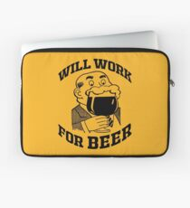 WILL WORK FOR BEER Laptop Sleeve
