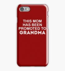 To Grandma Cute New Baby  iPhone Case/Skin