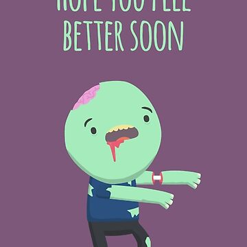 Hope you feel better soon - Card by imjustmike