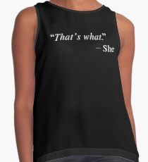 """""""That's what"""" Contrast Tank"""