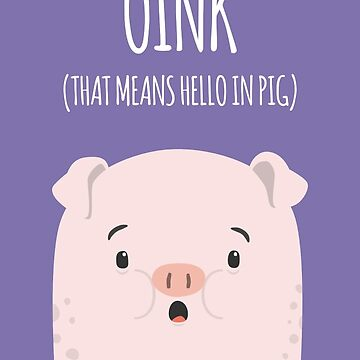 Oink - Card by imjustmike