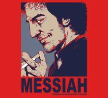 Your Messiah | Unisex T-Shirt