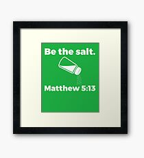 The Salt Matthew  Framed Print