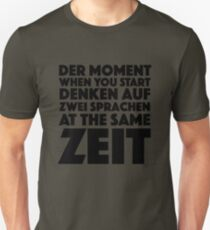 Der Moment When You Start Funny German/English Language Student T-Shirt