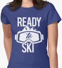 Ready To Ski Womens Fitted T-Shirt