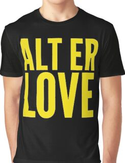 ALT ER LOVE Graphic T-Shirt