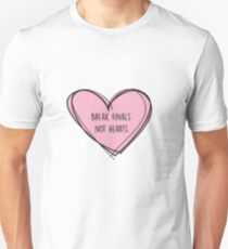 "Forensics/Debate ""Break finals, not hearts"" Unisex T-Shirt"
