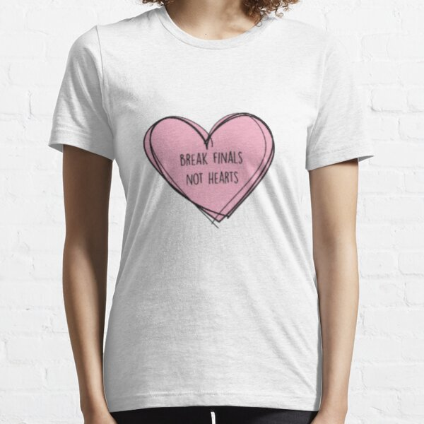 "Forensics/Debate ""Break finals, not hearts"" Essential T-Shirt"