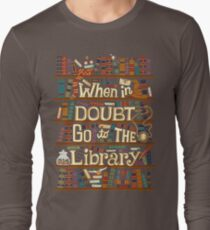 Go to the library Long Sleeve T-Shirt