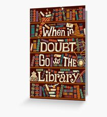 Go to the library Greeting Card
