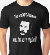 Bloodsport - You are not a Tanaka!!! T-Shirt