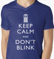 Keep Calm and Don't Blink Men's V-Neck T-Shirt