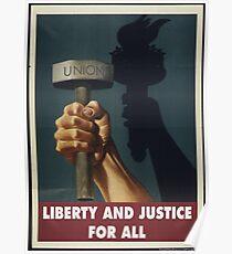 Unionsposter: Freiheit und Gerechtigkeit Poster